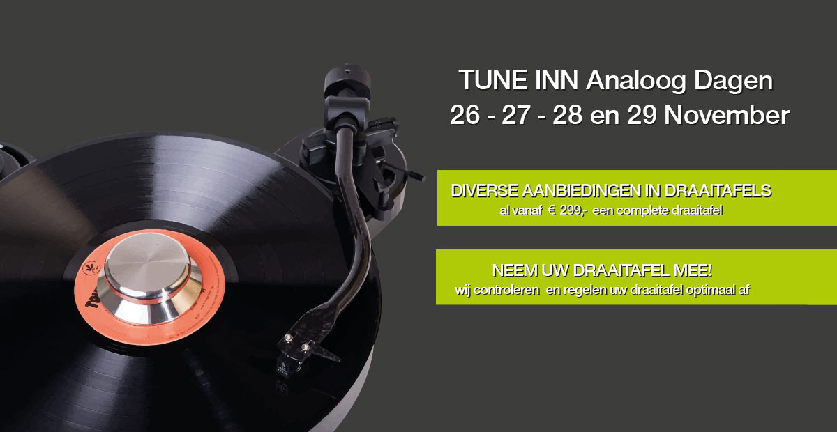 270ff676b66 Tune-Inn-Analoog-Dagen - Tune Inn Hifi Alkmaar